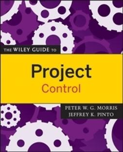 Morris, Peter - The Wiley Guide to Project Control, ebook
