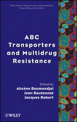 Boumendjel, Ahcène - ABC Transporters and Multidrug Resistance, ebook