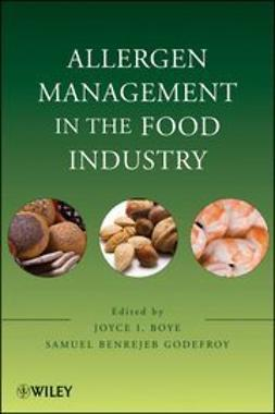 Boye, Joyce I. - Allergen Management in the Food Industry, ebook