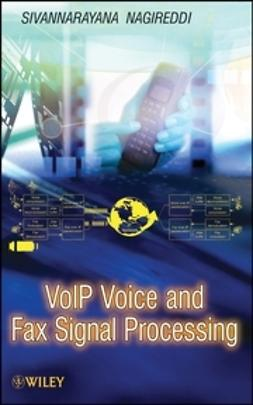Nagireddi, Sivannarayana - VoIP Voice and Fax Signal Processing, ebook