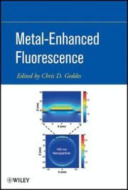 Geddes, Chris D. - Metal-Enhanced Fluorescence, ebook