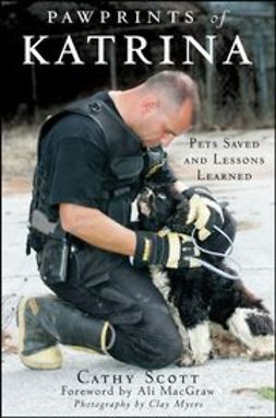 Scott, Cathy - Pawprints of Katrina: Pets Saved and Lessons Learned, ebook