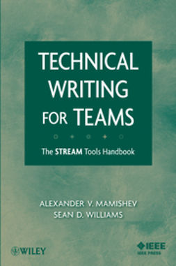 Mamishev, Alexander - Technical Writing for Teams: The STREAM Tools Handbook, ebook