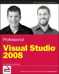 Randolph, Nick - Professional Visual Studio 2008, ebook