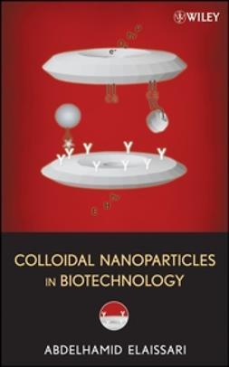 Elaissari, Abdelhamid - Colloidal Nanoparticles in Biotechnology, ebook
