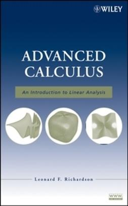 Richardson, Leonard F. - Advanced Calculus: An Introduction to Linear Analysis, ebook