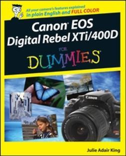 King, Julie Adair - Canon EOS Digital Rebel XTi/400D For Dummies, ebook