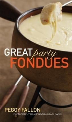 Fallon, Peggy - Great Party Fondue, ebook