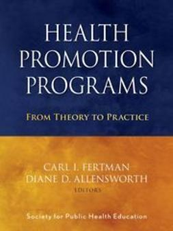 Fertman, Carl I. - Health Promotion Programs: From Theory to Practice, ebook