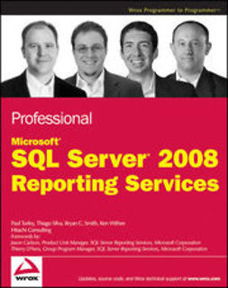 Silva, Thiago - Professional Microsoft SQL Server 2008 Reporting Services, ebook