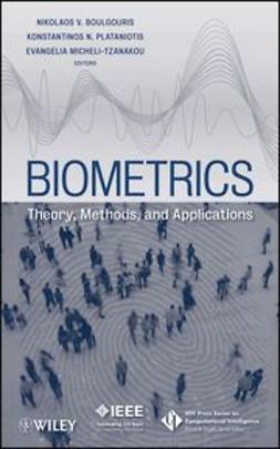 Boulgouris, N. V. - Biometrics: Theory, Methods, and Applications, e-bok