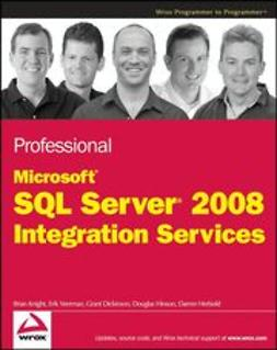 Knight, Brian - Professional Microsoft SQL Server 2008 Integration Services, e-kirja
