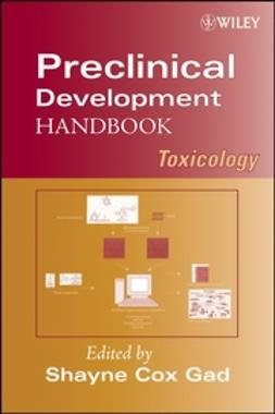 Gad, Shayne Cox - Preclinical Development Handbook: Toxicology, ebook