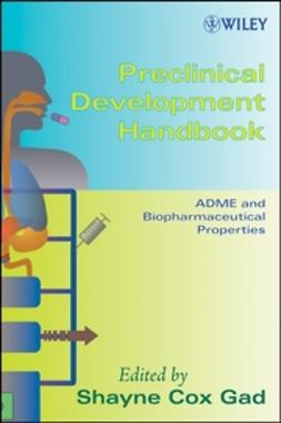 Gad, Shayne Cox - Preclinical Development Handbook: ADME and Biopharmaceutical Properties, ebook