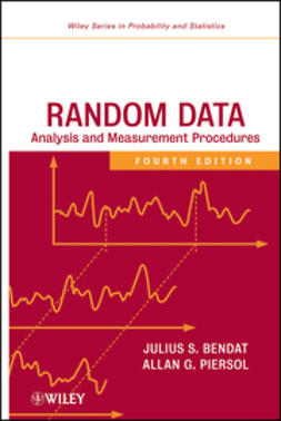 Bendat, Julius S. - Random Data: Analysis and Measurement Procedures, ebook