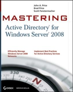 Fenstermacher, Scott - Mastering Active Directory for Windows Server 2008, ebook