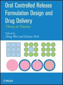 Wen, Hong - Oral Controlled Release Formulation Design and Drug Delivery: Theory to Practice, ebook