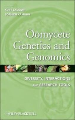 Lamour, Kurt - Oomycete Genetics and Genomics: Diversity, Interactions and Research Tools, ebook
