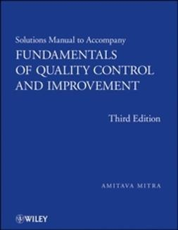Mitra, Amitava - Fundamentals of Quality Control and Improvement, Solutions Manual, ebook