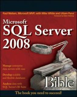 Nielsen, Paul - Microsoft SQL Server 2008 Bible, e-kirja