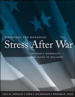 DeCarvalho, Lorie T. - Strategies for Managing Stress After War: Veteran's Workbook and Guide to Wellness, ebook