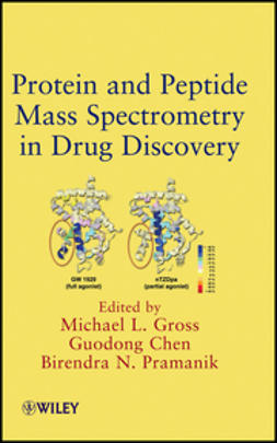 Gross, Michael L. - Protein and Peptide Mass Spectrometry in Drug Discovery, ebook