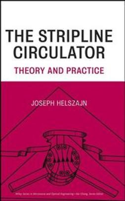 Helszajn, J. - The Stripline Circulators: Theory and Practice, ebook