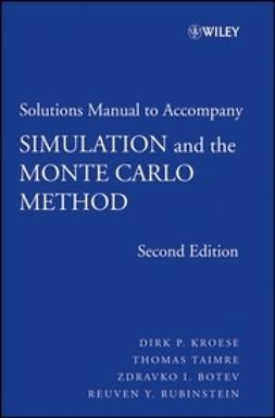 Rubinstein, Reuven Y. - Simulation and the Monte Carlo Method, Student Solutions Manual, ebook