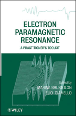Brustolon, Marina - Electron Paramagnetic Resonance: A Practitioners Toolkit, e-kirja