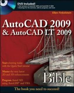 Finkelstein, Ellen - AutoCAD 2009 & AutoCAD LT 2009 Bible, e-bok