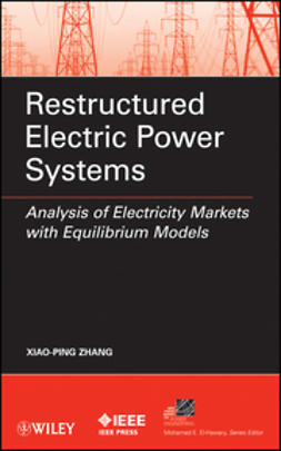 Zhang, Xiao-Ping - Restructured Electric Power Systems: Analysis of Electricity Markets with Equilibrium Models, e-kirja