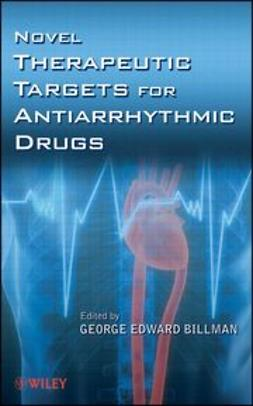 Billman, George Edward - Novel Therapeutic Targets for Antiarrhythmic Drugs, e-kirja