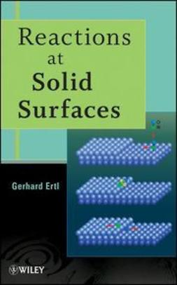 Ertl, Gerhard - Reactions at Solid Surfaces, ebook