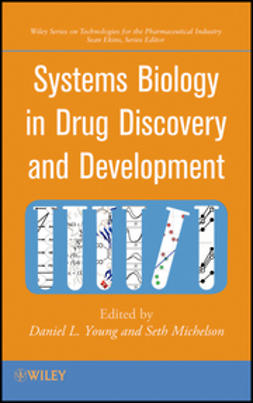 Young, Daniel L. - Systems Biology in Drug Discovery and Development, ebook