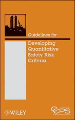 UNKNOWN - Guidelines for Developing Quantitative Safety Risk Criteria, ebook