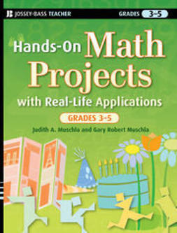 Muschla, Judith A. - Hands-On Math Projects with Real-Life Applications, Grades 3-5, e-kirja
