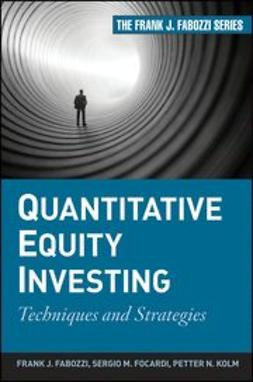 Fabozzi, Frank J. - Quantitative Equity Investing: Techniques and Strategies, ebook