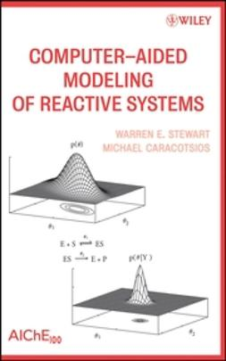 Caracotsios, Michael - Computer-Aided Modeling of Reactive Systems, ebook