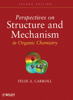 Carroll, Felix A. - Perspectives on Structure and Mechanism in Organic Chemistry, ebook