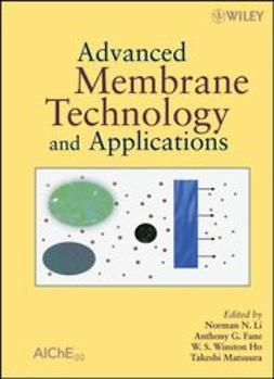 Li, Norman N - Advanced Membrane Technology and Applications, ebook