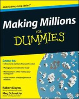 Doyen, Robert - Making Millions For Dummies<sup>®</sup>, ebook
