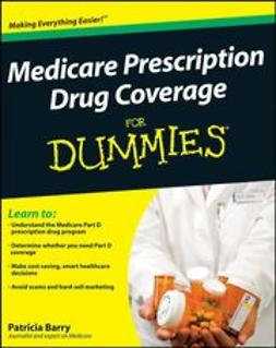 Barry, Patricia - Medicare Prescription Drug Coverage For Dummies, ebook