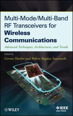 Hueber, Gernot - Multi-Mode / Multi-Band RF Transceivers for Wireless Communications: Advanced Techniques, Architectures, and Trends, ebook