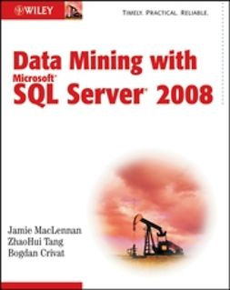 Crivat, Bogdan - Data Mining with Microsoft SQL Server 2008, ebook
