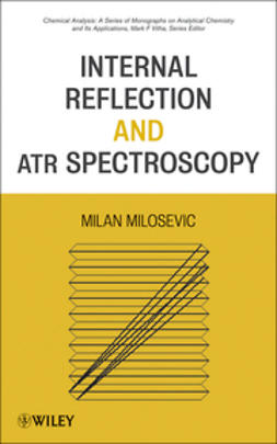 Milosevic, Milan - Internal Reflection and ATR Spectroscopy, ebook
