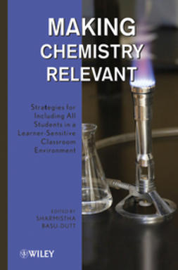 Basu-Dutt, Sharmistha - Making Chemistry Relevant: Strategies for Including All Students in a Learner-Sensitive Classroom Environment, ebook