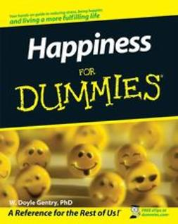 Gentry, W. Doyle - Happiness For Dummies, ebook