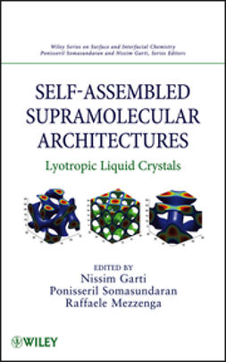 Garti, Nissim - Self-Assembled Supramolecular Architectures: Lyotropic Liquid Crystals, ebook