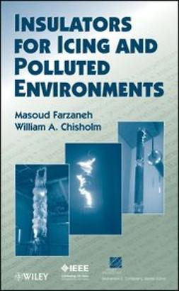 Farzaneh, Masoud - Insulators for Icing and Polluted Environments, e-bok