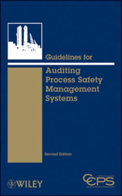 - Guidelines for Auditing Process Safety Management Systems, e-bok